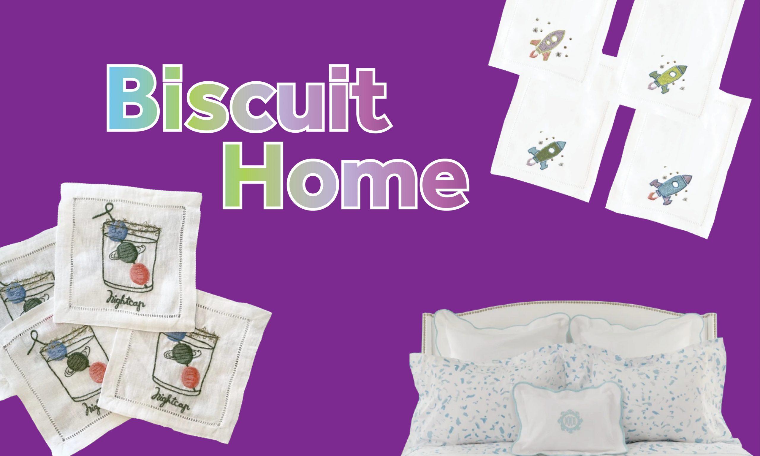 Biscuit Home
