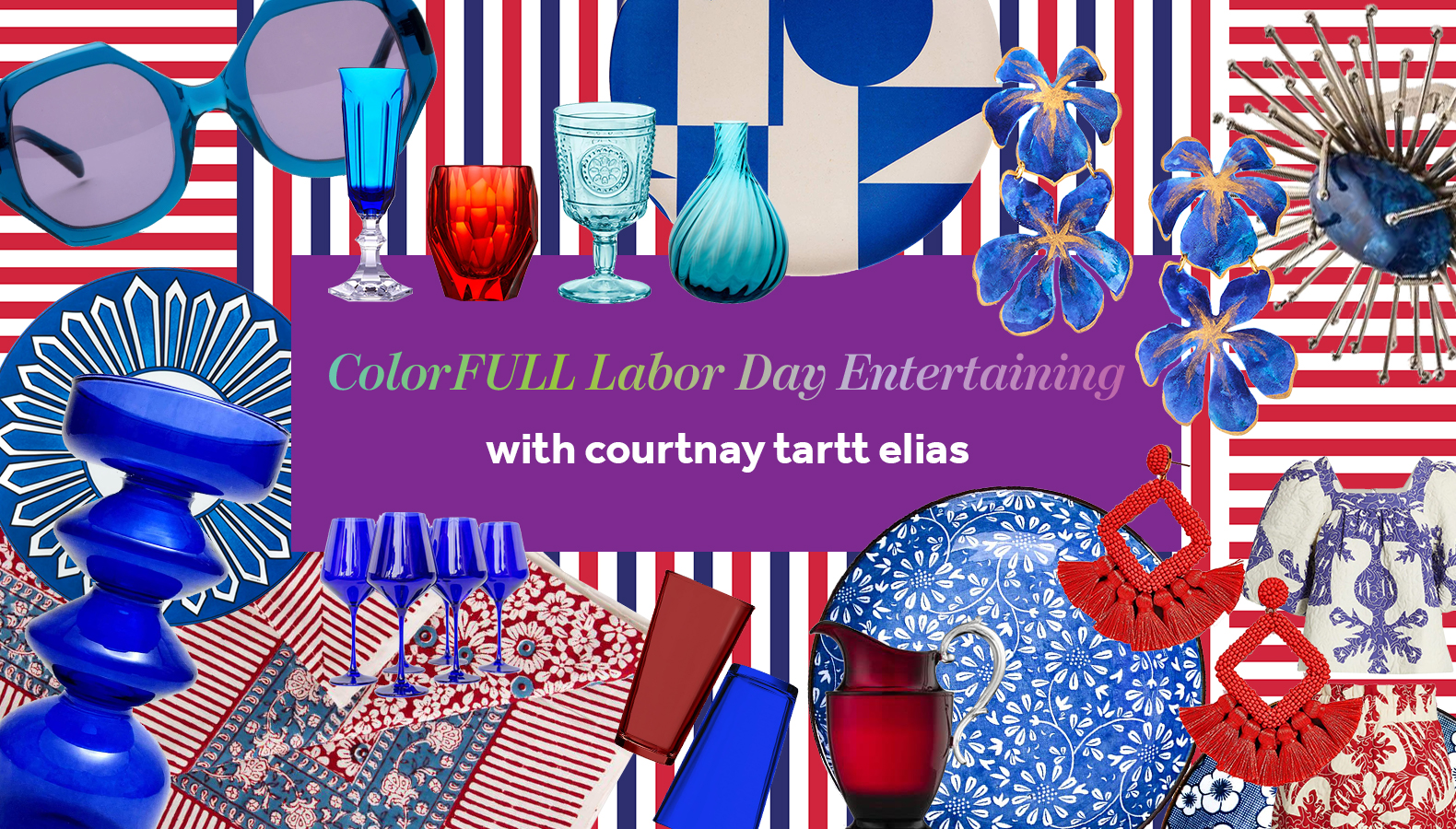 ColorFULL Labor Day Entertaining
